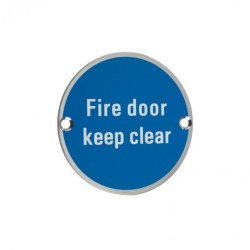 75mm Satin Stainless Steel Fire Door Keep Clear