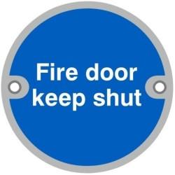 75mm Satin Stainless Steel Fire Door Keep Shut Sign