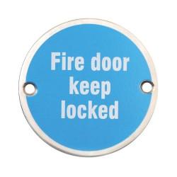 75mm Satin Stainless Steel Fire Door Keep Locked Sign